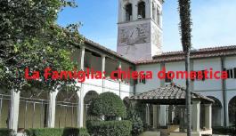Famiglia:chiesa domestica